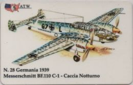 Scheda Telefonica ATW Serie Aerei N. 28 Messerschmitt BF 110 C-1 Caccia Notturno Germania 1939 - Aerei