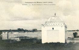 Maroc - Militaria - Campagne Du Maroc 1907-08 - Settat - Kouba Extérieure à L'ouest De La Casbah - Autres