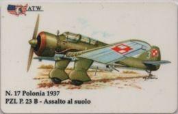 Scheda Telefonica ATW Serie Aerei N. 17 PZL P. 23 B ASsalto Al Suolo Polonia 1937 - Aerei