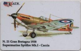 Scheda Telefonica ATW Serie Aerei N. 21 Supermarine Spitfire Mk. I Caccia Gran Bretagna 1938 - Aerei
