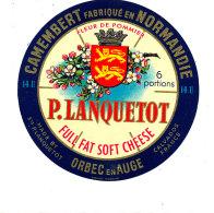 P 857 - ETIQUETTE DE FROMAGE -  CAMEMBERT  FLEUR DE POMMIER LANQUETOT 6 PORTIONS ORBEC EN AUGE  (CALVADOS) - Cheese