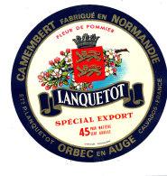 P 858 - ETIQUETTE DE FROMAGE -  CAMEMBERT  FLEUR DE POMMIER LANQUETOT ORBEC EN AUGE  (CALVADOS) - Cheese