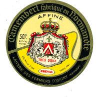 P 865 - ETIQUETTE DE FROMAGE -  CAMEMBERT PREVAL LAITERIE DES FERMIERS D'ISIGNY (CALVADOS) - Cheese