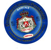 P 866 - ETIQUETTE DE FROMAGE -  CAMEMBERT AFFINE PREVAL LAITERIE DES FERMIERS D'ISIGNY (CALVADOS) - Cheese
