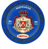 P 867 - ETIQUETTE DE FROMAGE -  CAMEMBERT PASTEURISE PREVAL LAITERIE DES FERMIERS D'ISIGNY (CALVADOS) - Cheese