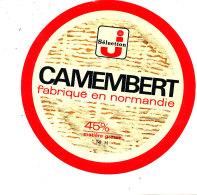 P 869- ETIQUETTE DE FROMAGE - CAMEMBERT   SELECTION J  FAB EN NORMANDIE  14 H.(CALVADOS) - Cheese