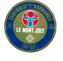 P 870 - ETIQUETTE DE FROMAGE - CAMEMBERT   LE MONT JOLY  FAB EN NORMANDIE  14 H.(CALVADOS) - Cheese