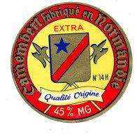 P 872 - ETIQUETTE DE FROMAGE - CAMEMBERT   EXTRA QUALITE ORIGINE FAB EN NORMANDIE 14 H. (CALVADOS) - Cheese