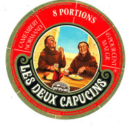 P 877 - ETIQUETTE DE FROMAGE - CAMEMBERT   NORMAND PREVAL  8 PORTIONS  LES DEUX CAPUCINS   50 S. - Cheese