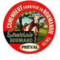 P 878 - ETIQUETTE DE FROMAGE - CAMEMBERT   SOUVERAIN NORMAND PREVAL - Cheese