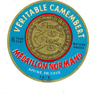 P 881 - ETIQUETTE DE FROMAGE - CAMEMBERT   MEDAILLON NORMAND   14 S. - Cheese