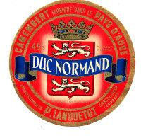 P 884 - ETIQUETTE DE FROMAGE -  CAMEMBERT  DUC NORMAND P. LANQUETOT ORBEC EN AUGE    (CALVADOS) - Cheese