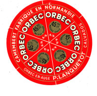 P 889 - ETIQUETTE DE FROMAGE -  CAMEMBERT  P. LANQUETOT ORBEC EN AUGE  6 PORTIONS   (CALVADOS) - Cheese