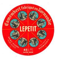 P 894 - ETIQUETTE DE FROMAGE - CAMEMBERT  LEPETIT  SAINT PIERRE SUR DIVES  8 PORTIONS (CALVADOS) - Cheese
