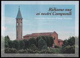 Libricino 26 Pag.: Ridiamo Voce Ai Nostri Campanili / Parrocchiale E Santuario Di Vergo Zoccorino - Religione & Esoterismo