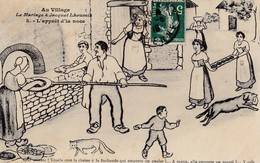 Illustrateur C Lestin. Au Village. Le Mariage à Jacquet Lhoumià. L'apprêt D'la Noce - Noces