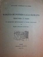 Histoire Générale De Paris - Marques De Potiers Gallo- Romains Trouvées à Paris , Musée Carnavalet - Marie Durand - 1963 - Archeology