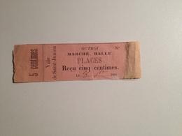 Saint Junien, 87, Ticket , Octroi , Marché, Halle, , 1884, 5 Centimes - Tram
