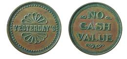 04303 GETTONE JETON TOKEN AMUSEMENT GAMING MACHINE YESTERDAY'S NO CASH VALUE - USA