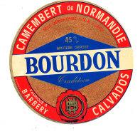 P 902 - ETIQUETTE DE FROMAGE - CAMEMBERT BOURDON BARBERY (CALVADOS ) - Cheese