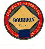 P 903 - ETIQUETTE DE FROMAGE - CAMEMBERT BOURDON TRADITION  BARBERY (CALVADOS ) - Cheese