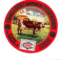 P 904 - ETIQUETTE DE FROMAGE - CAMEMBERT  LA CLOCHETTE  ETS PAILLAUD CREULLY (CALVADOS ) - Cheese