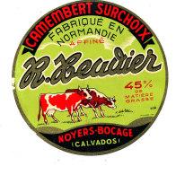 P 906 - ETIQUETTE DE FROMAGE - CAMEMBERT  HEUDIER  NOYER BOCAGE (CALVADOS ) - Cheese