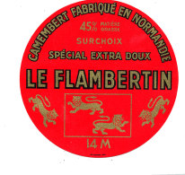 P 908 - ETIQUETTE DE FROMAGE - CAMEMBERT   LE  FLAMBERTIN  14 M.(CALVADOS ) - Cheese