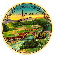 P 919 - ETIQUETTE DE FROMAGE - FROMAGE  LE LAIZON   14 A L (CALVADOS ) - Cheese