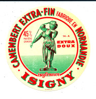 P 939- ETIQUETTE DE FROMAGE -CAMEMBERT    ISIFRANCE  ISIGNY  14 A (CALVADOS) - Cheese