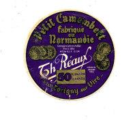 P 941 - ETIQUETTE DE FROMAGE - PETIT CAMEMBERT  TH REAUX  TORIGNY SUR VIRE  (MANCHE) - Cheese