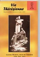 Vie Thérésienne,vie  De Léonie MARTIN, Année 1921,  Soeur De Thérèse De L'Enfant Jésus, 104 Pages, Religion, LISIEUX, - Religion
