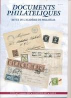 REVUE Documents Philatéliques De L'académie De Philathélie N° 191 Janvier  2007 - Magazines