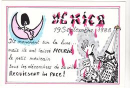 MADMO  Ed L'escargot N°292 - Tremblement Terre Seisme Mexico 1985   - CPM  10.5x15 TBE Tirage 150ex - Illustrators & Photographers