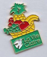 PIN S LA VIE CLAIRE ( FRUITS POMME BANANE RAISINS ... ) - Trademarks