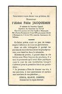 P 463.l'Abbé FELIX JACQUEMIN-2e Assistent Du Sup.Général/Supérieur Des Aumoniers Du Travail-°HORION 1878/+MONTEGNEE 1946 - Santini