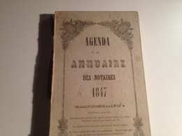Agenda, Et ANNUAIRE Des NOTAIRES, 1847, - Calendriers