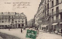 DIEPPE : Quai Henri IV Et Grande Rue - Dieppe