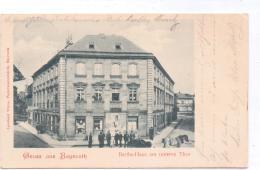 ALTE  AK   BAYREUTH / Bay.   - Barths Haus Am Unteren Tor -  1902 Gelaufen - Bayreuth