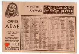 37630-ZE-CALENDRIER-Année 1956--CAFE ARAB-IMPORTATION TORREFACTION TREFFEL-LILLE - Calendars