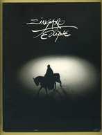 Zingaro Eclipse Mise En Scene Bartabas ( Nombreuses Photos De Chevaux Et Cavaliers, Cirque ) Editions Zingaro 1997 - Animaux