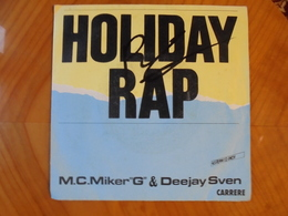 "Ancien Disque Vinyle 45 T M.C. Miker""G"" & Deejay Sven Holiday Rap 1986 - Rap & Hip Hop"