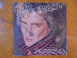 Ancien Disque Vinyle 45 T Rod Stewart Passion/Better Off Dead 1980 - Rock