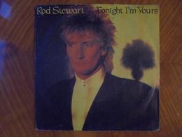 Ancien Disque Vinyle 45 T Rod Stewart Tonight I'm Yours 1981 - Rock