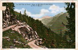 6AE 343. ROUTE DE BOURG SAINT MAURICE AU PETIT SAINT BERNARD - Bourg Saint Maurice