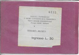 PERUGIA - ASSISI - BASILICA PATRIARCALE E. SACRO CONVENTO DI S. FRANCESCO FRATI MINORI - Tickets D'entrée