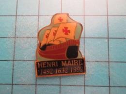 Pin512g2 Pin's Pins : Rare Et Belle Qualité :  VIN HENRI MAIRE CARAVELLE CHRISTOPHE COLOMB 1492 1632 1992  , Marquage Au - Beverages