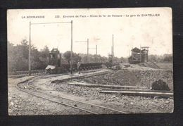"""61 Mines De Fer De Halouze Ou Larchamp / La Gare Du Chatellier / Série """"La Normandie"""" - France"""