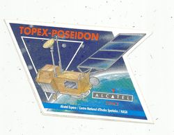 Autocollant , AVIATION & ESPACE , Topex-Poseidon ,Alcatel Espace , CNES , Nasa - Aufkleber