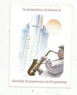 Autocollant , AVIATION & ESPACE , La Propulsion D'Ariane 5 , Société Européenne De Propulsion - Aufkleber